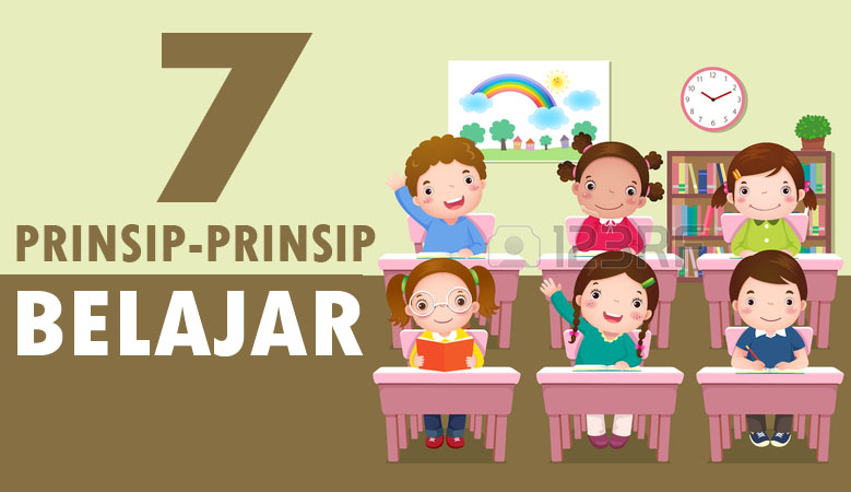 7 Prinsip-Prinsip Belajar