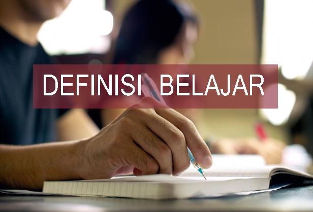Definisi Belajar