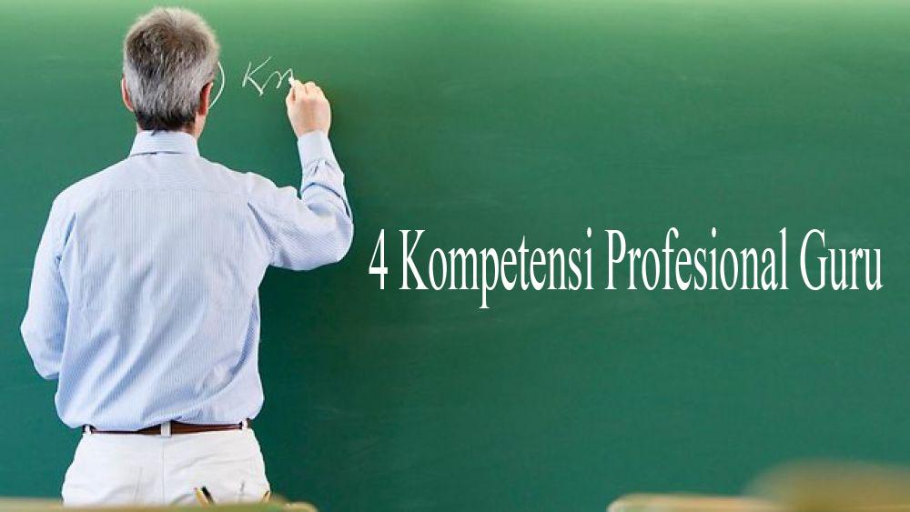 4 Kompetensi Profesional Guru