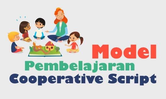 Model Pembelajaran Cooperative Script